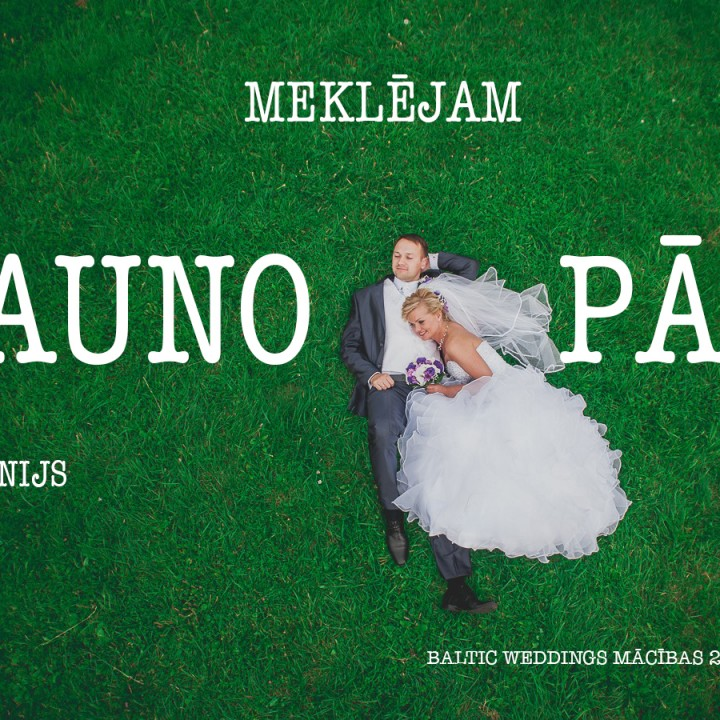 Baltic Weddings mācības 2015 - Meklējam jaunos pārus!